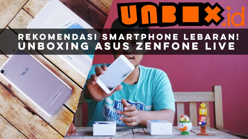 unboxing zenfone live